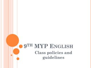 9 th  MYP English