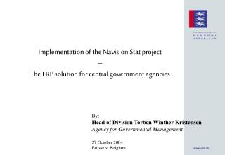 Implementation of the Navision Stat project – The ERP solution for central government agencies