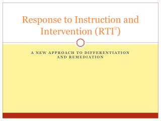 Response to Instruction and Intervention (RTI 2 )
