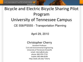 Bicycle and Electric Bicycle Sharing Pilot Program University of Tennessee Campus
