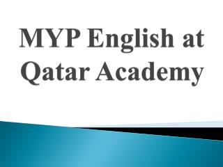 MYP English at Qatar Academy