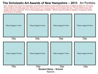 The Scholastic Art Awards of New Hampshire – 2013    Art Portfolio