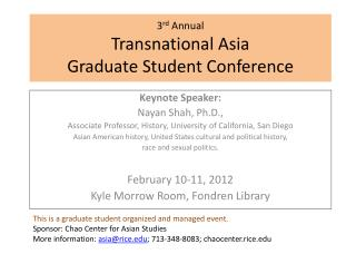 3 rd  Annual  Transnational Asia Graduate Student Conference