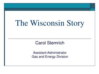 The Wisconsin Story