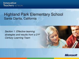 Highland Park Elementary School Santa Clarita, California