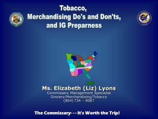 Tobacco,  Merchandising Do's and Don'ts, and IG Preparness