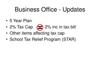 Business Office - Updates