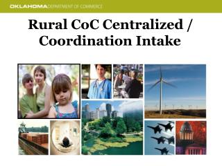 Rural CoC Centralized / Coordination Intake