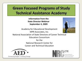 Green Focused Programs of Study  Technical Assistance Academy