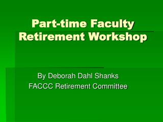 Part-time Faculty Retirement Workshop