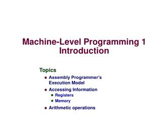 Machine-Level Programming 1 Introduction