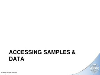 ACCESSING SAMPLES & DATA