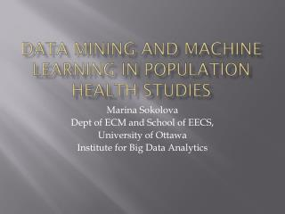 Data Mining and Machine Learning in Population Health Studies