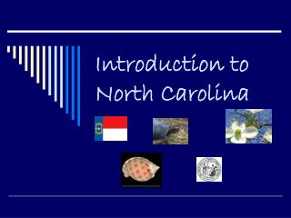 Introduction to North Carolina