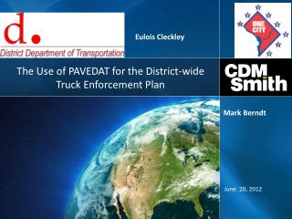 The Use of PAVEDAT for the District-wide Truck Enforcement Plan