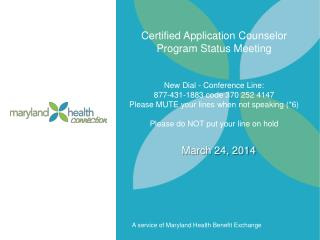 Certified Application Counselor Program Status Meeting