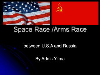 Space Race /Arms Race