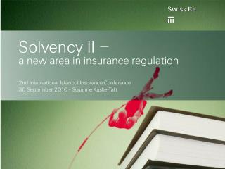 Solvency II    a new area in insurance regulation
