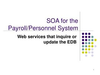 SOA for the Payroll/Personnel System