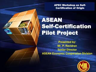 ASEAN  Self-Certification Pilot Project