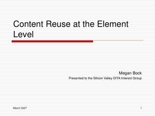 Content Reuse at the Element Level