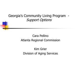 Georgia�s Community Living Program  -  Support Options