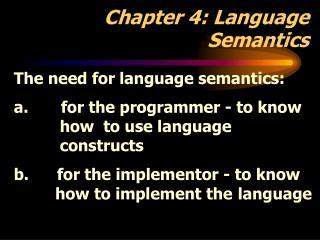 Chapter 4: Language Semantics