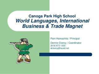 Canoga Park High School World Languages, International Business & Trade Magnet