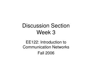 Discussion Section Week 3