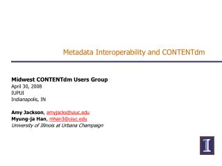 Metadata Interoperability and CONTENTdm
