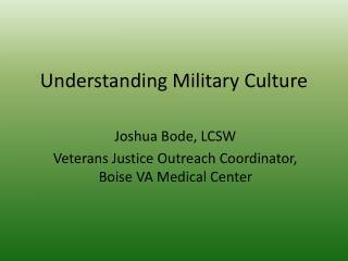 Understanding Military Culture