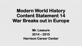 Modern World History Content Statement 14 War Breaks out in Europe