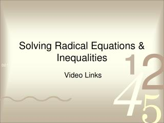 Solving Radical Equations & Inequalities
