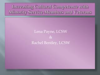 Increasing Cultural Competence with Minority Service Members and Veterans