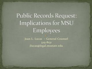 Public Records Request: Implications for MSU Employees
