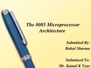 The 8085 Microprocessor  Architecture