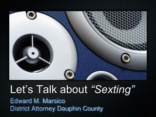 "Let's Talk about  ""Sexting"""