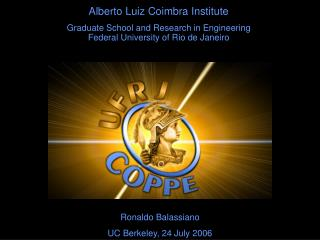 Alberto Luiz Coimbra Institute Graduate School and Research in Engineering
