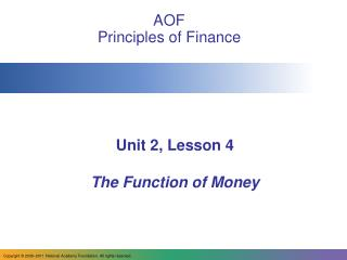 Unit 2, Lesson 4 The Function of Money