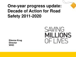 One-year progress update: Decade of Action for Road Safety 2011-2020