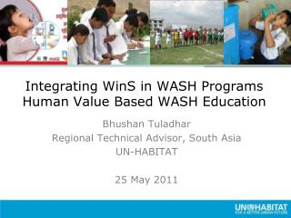 Integrating  WinS  in WASH Programs Human Value Based WASH Education