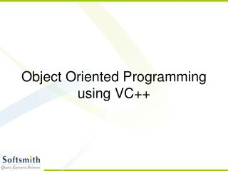 Object Oriented Programming using VC