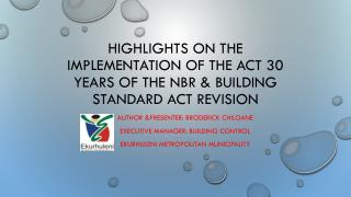 Highlights on the implementation of the act 30 years of the  nbr  & building standard act revision