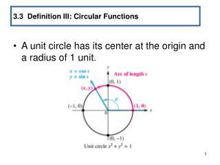 3.3  Definition III: Circular Functions