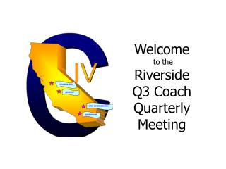 Welcome  to the Riverside Q3 Coach Quarterly Meeting