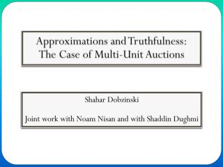 Approximations and Truthfulness: The Case of Multi-Unit Auctions
