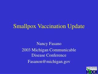 Smallpox Vaccination Update