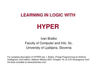 LEARNING IN LOGIC WITH  HYPER
