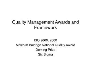 Quality Management Awards and Framework