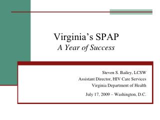 Virginia�s SPAP A Year of Success